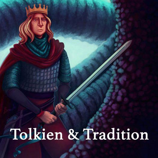 Tolkien & Tradition