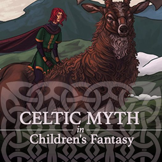 Celtic Myth in Children's Fantasy