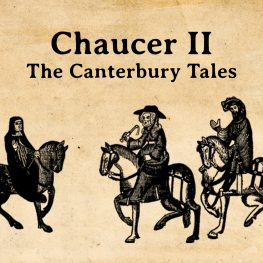 Chaucer II: The Canterbury Tales