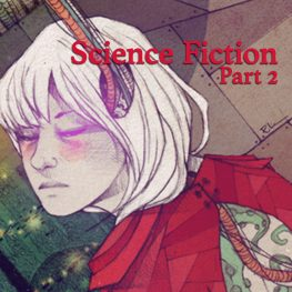 Science Fiction, Part 2
