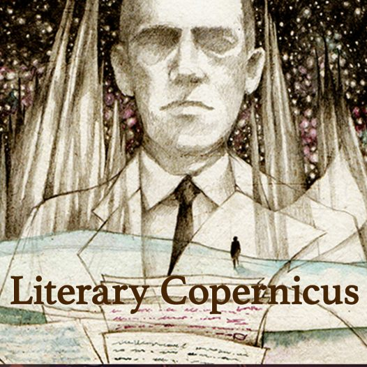 Literary Copernicus: The Cosmic Fiction of H.P. Lovecraft