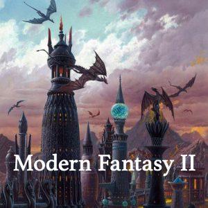 Modern Fantasy II