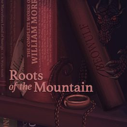 Roots of the Mountain