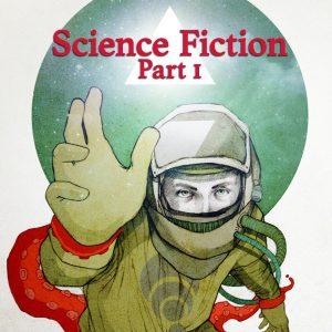 Science Fiction, Part 1