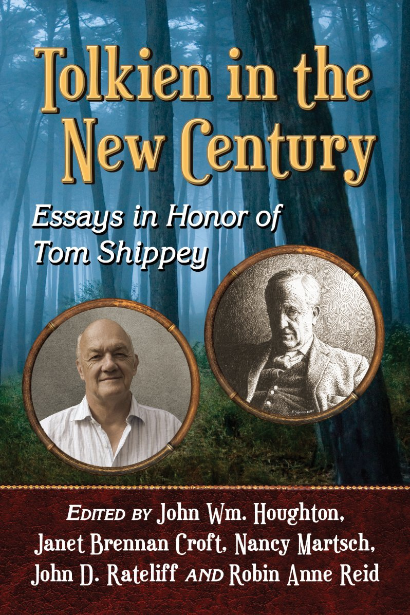 Book Review: Tolkien in the New Century: Essays in Honor of Tom Shippey