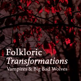 Folkloric Transformations