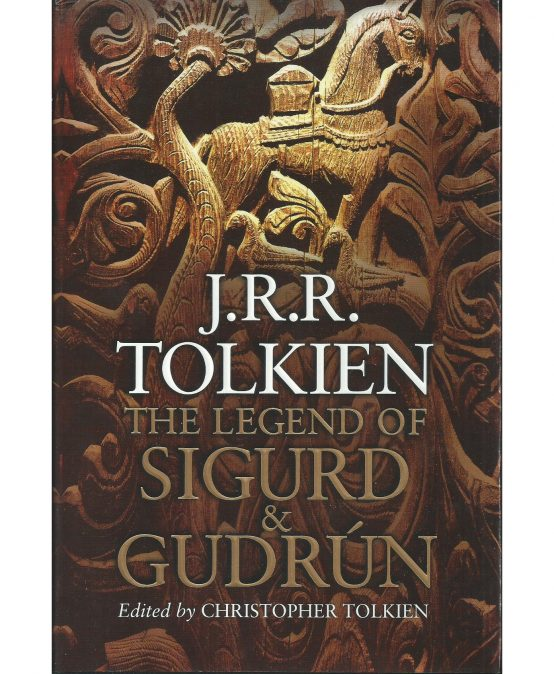 J.R.R. Tolkien's The Legend of Sigurd & Gudrún