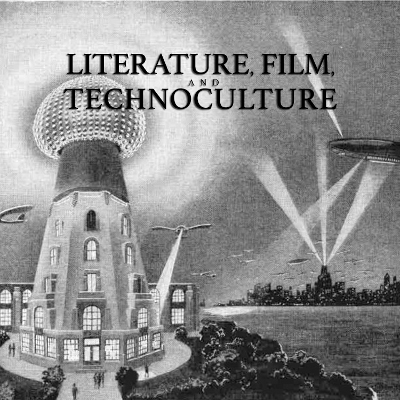 Literature, Film & Technoculture