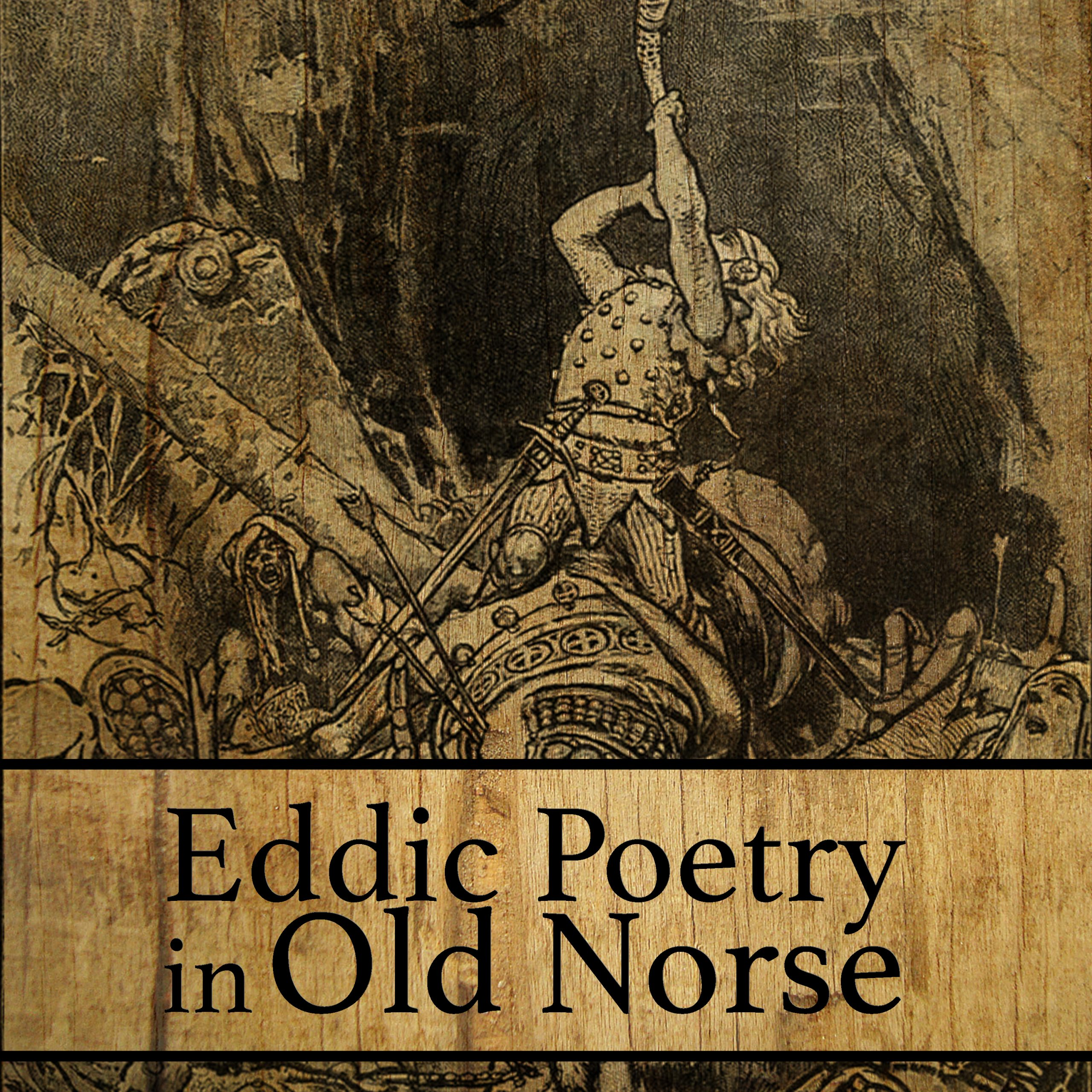 Eddic Poetry in Old Norse