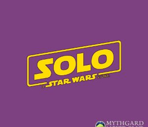 Mythgard Movie Club – Solo: A Star Wars Story