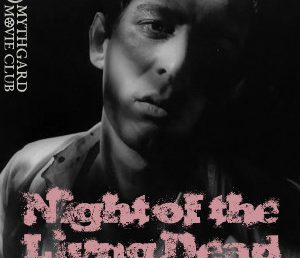 Mythgard Movie Club: Night of the Living Dead