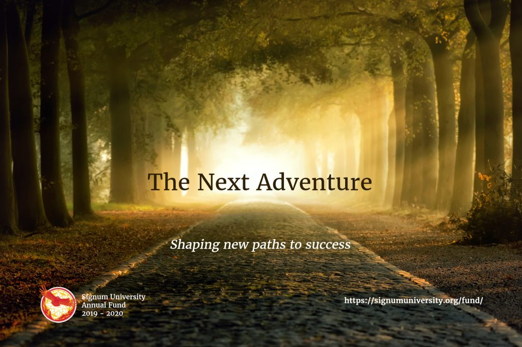 2019 Annual Fund Campaign – The Next Adventure: Shaping new paths to success