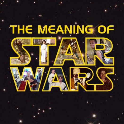The Meaning of Star Wars