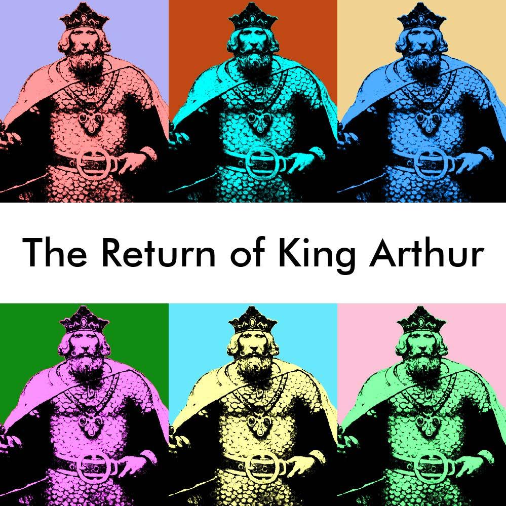 The Return of King Arthur