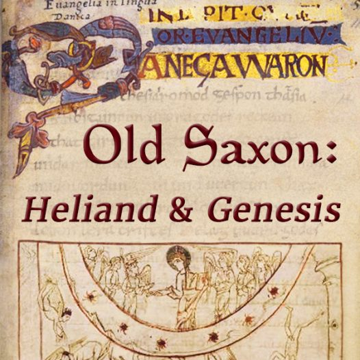 Old Saxon: Heliand and Genesis